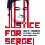 «Сергей Магнитский – Справедливость. Закон. Судьба»
